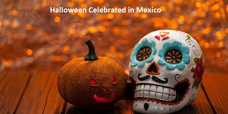 Halloween Celebrated in Mexico
