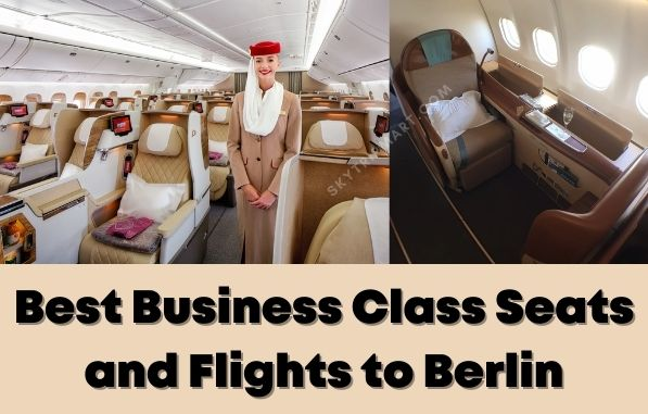 Best Business Class Seats and Flights to Berlin