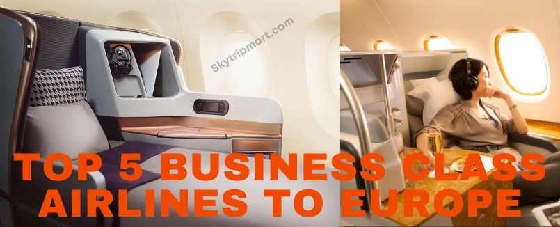 Best TOP 5 Business Class Airlines to Europe